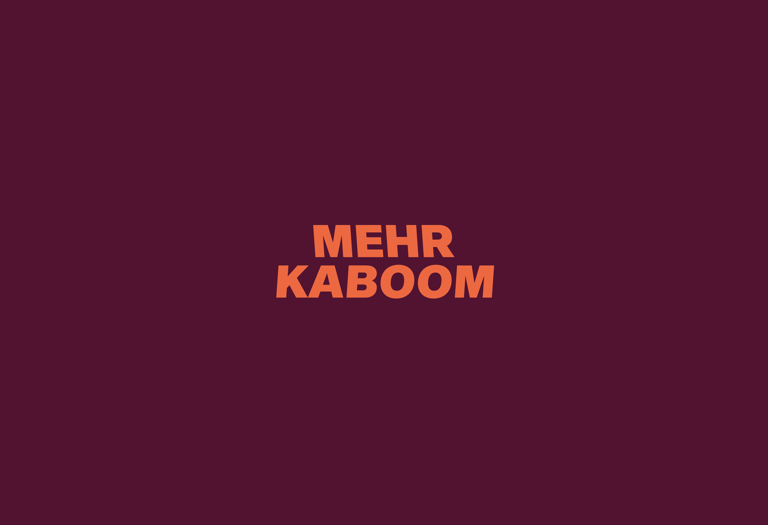 Caesar Mehr Kaboom